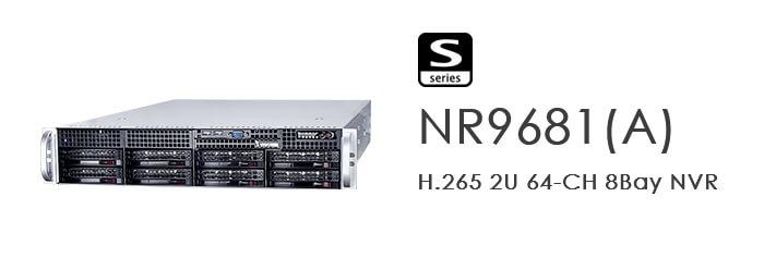 NR9681(A): H.265 2U 64-CH 8Bay NVR
